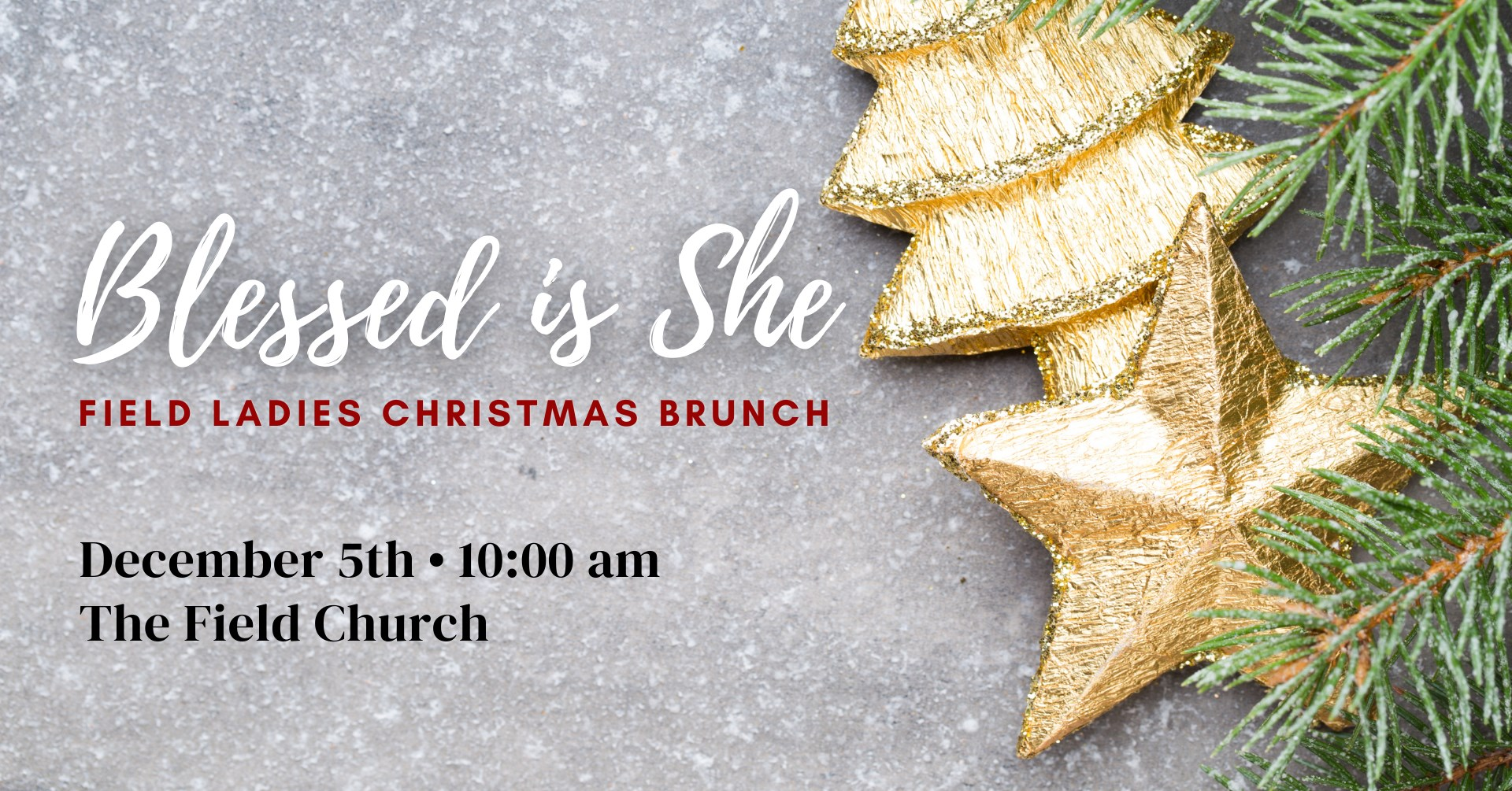 Blessed is She - The Field Ladies Christmas Brunch
